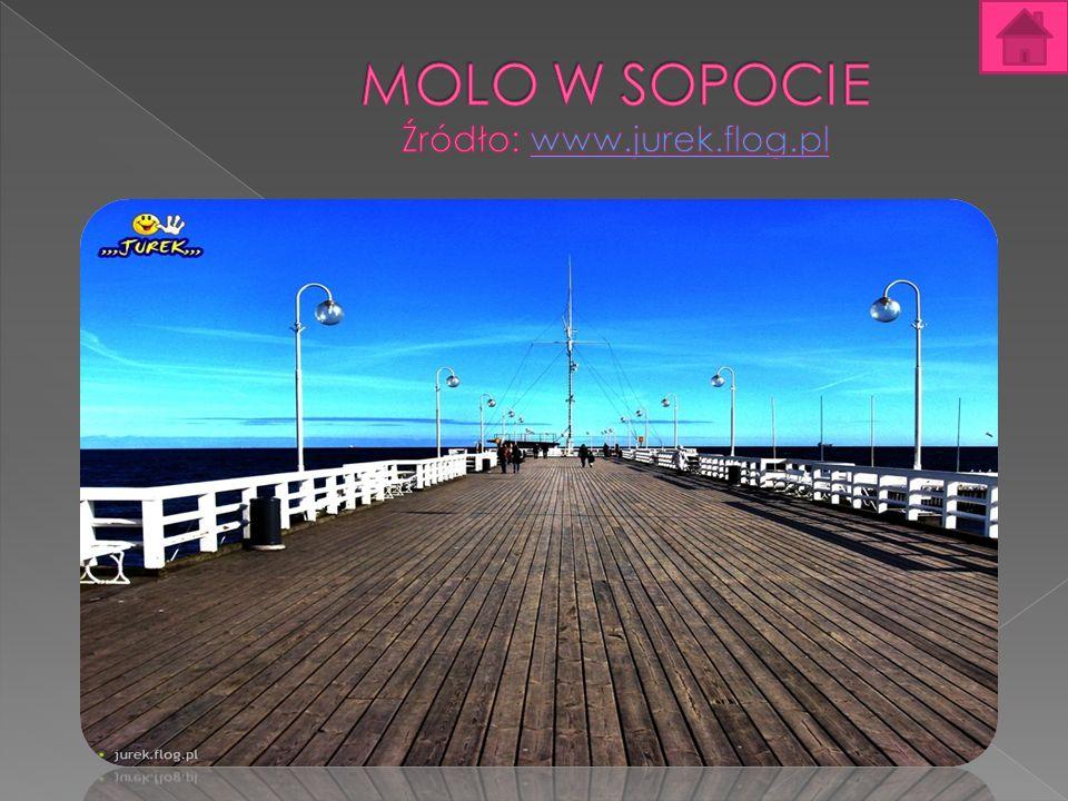 MOLO W SOPOCIE Źródło: www.jurek.flog.pl
