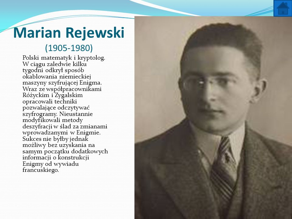 Marian Rejewski (1905-1980)