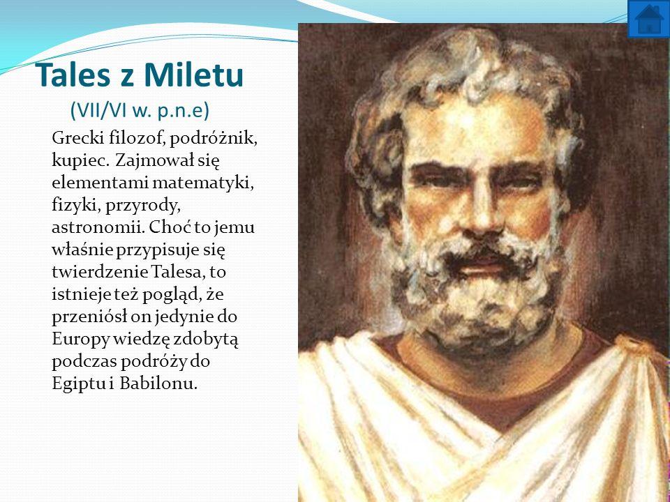 Tales z Miletu (VII/VI w. p.n.e)