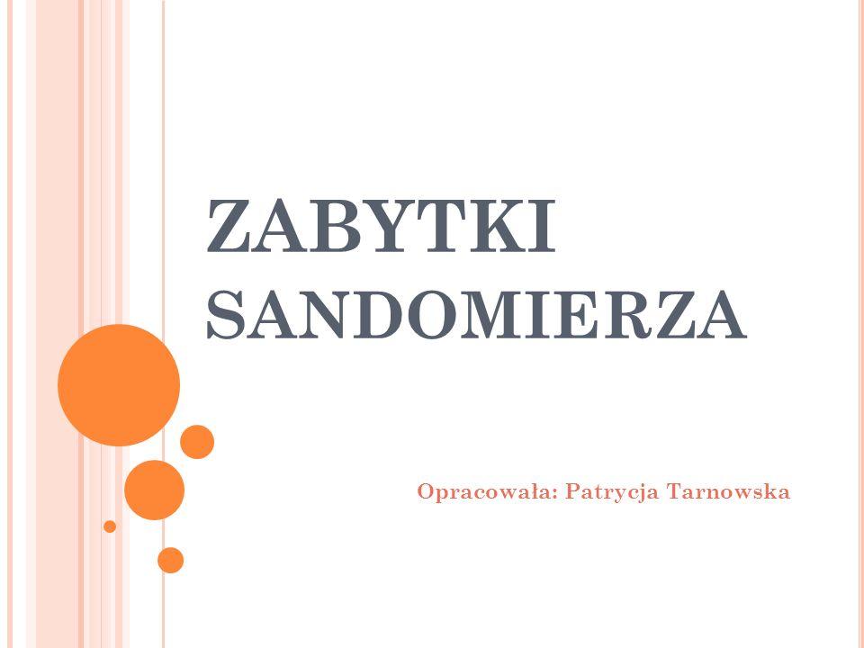 Opracowała: Patrycja Tarnowska