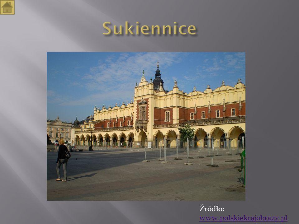 Sukiennice Źródło: www.polskiekrajobrazy.pl