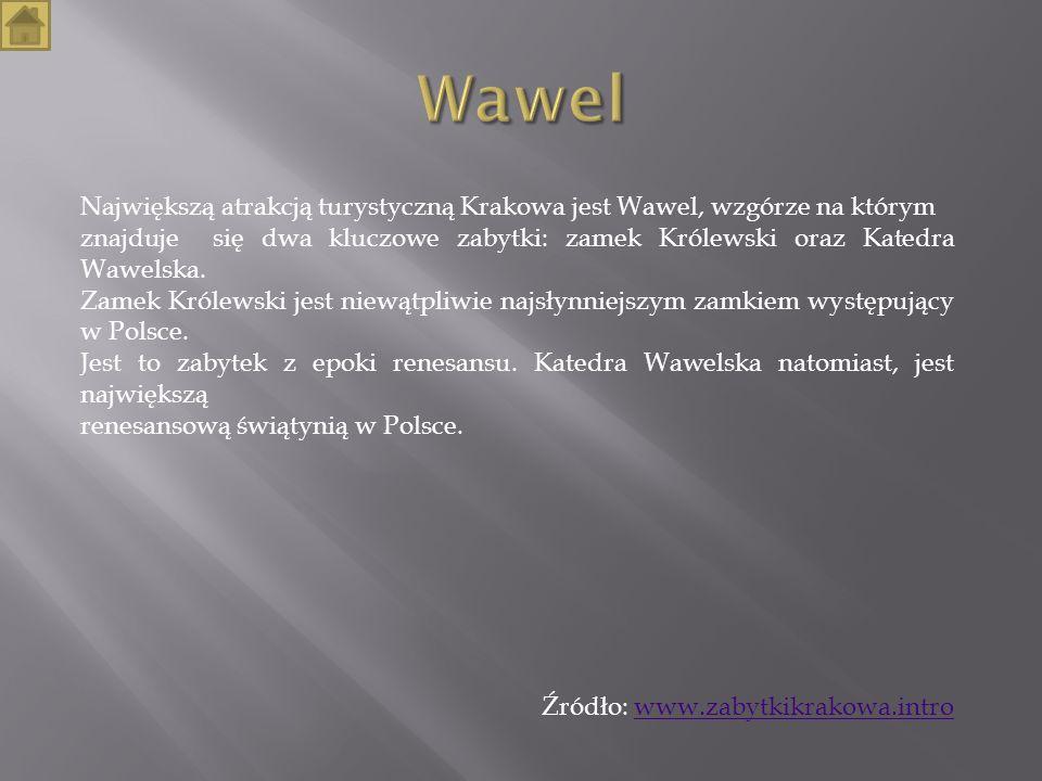 Wawel Największą atrakcją turystyczną Krakowa jest Wawel, wzgórze na którym.