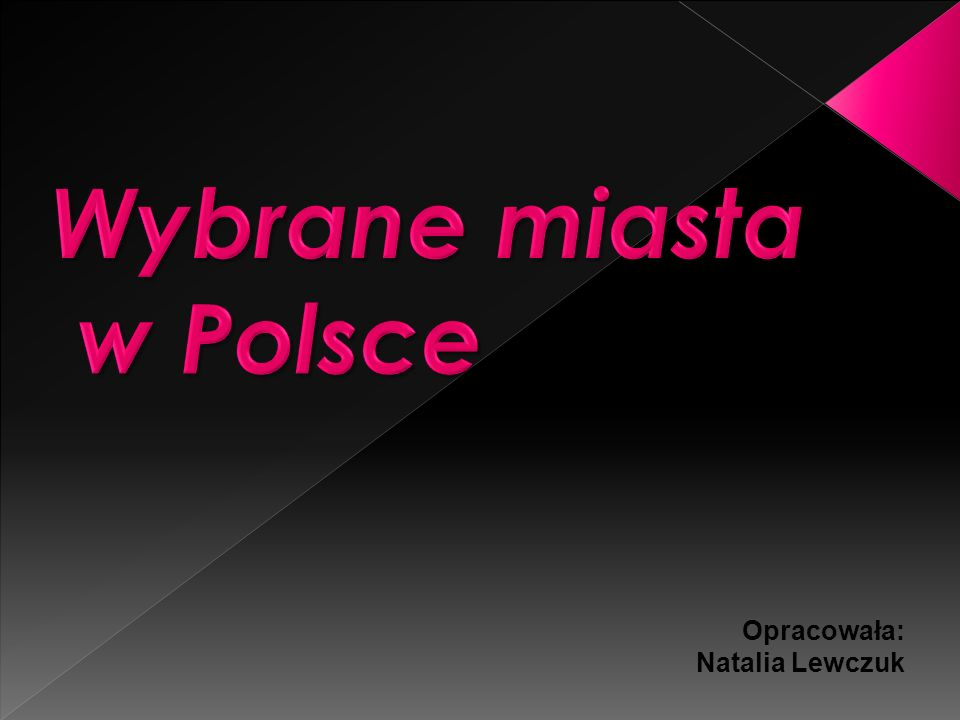Wybrane miasta w Polsce