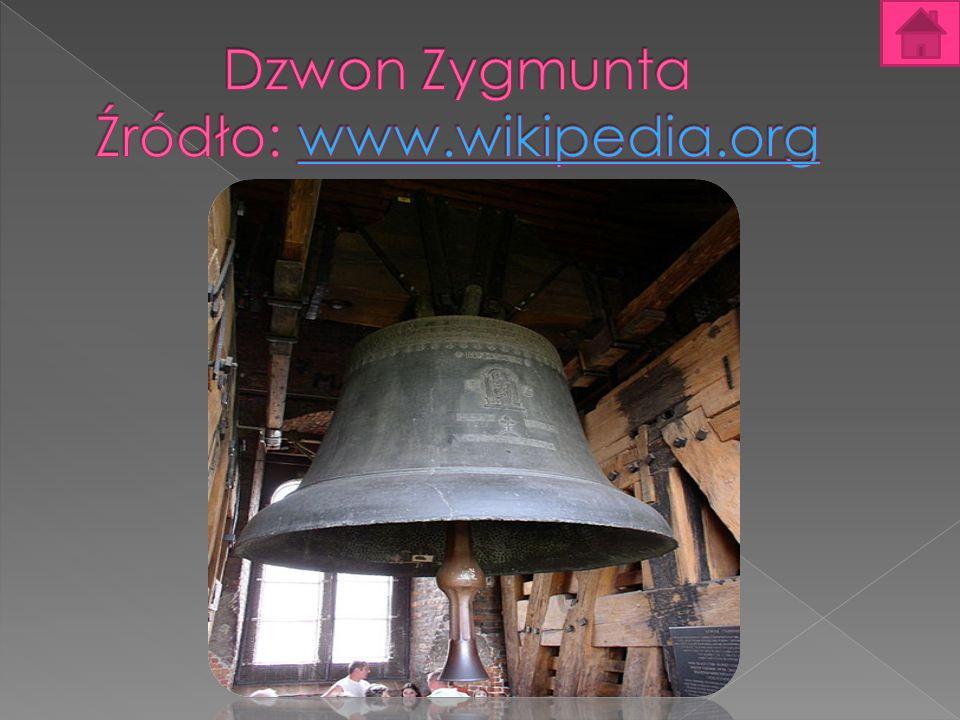 Dzwon Zygmunta Źródło: www.wikipedia.org