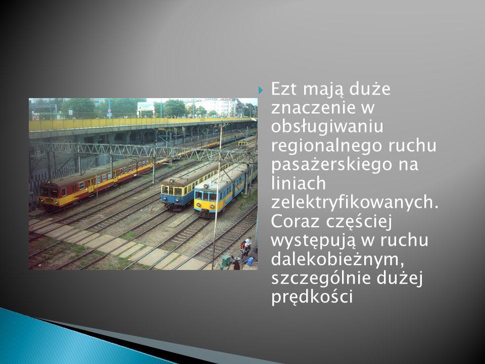Ezt mają duże znaczenie w obsługiwaniu regionalnego ruchu pasażerskiego na liniach zelektryfikowanych.