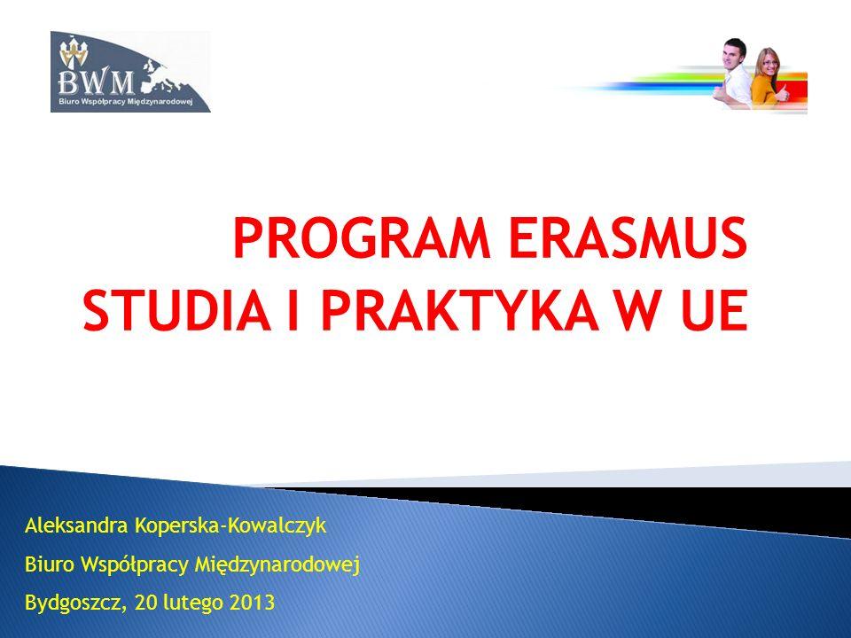 PROGRAM ERASMUS STUDIA I PRAKTYKA W UE