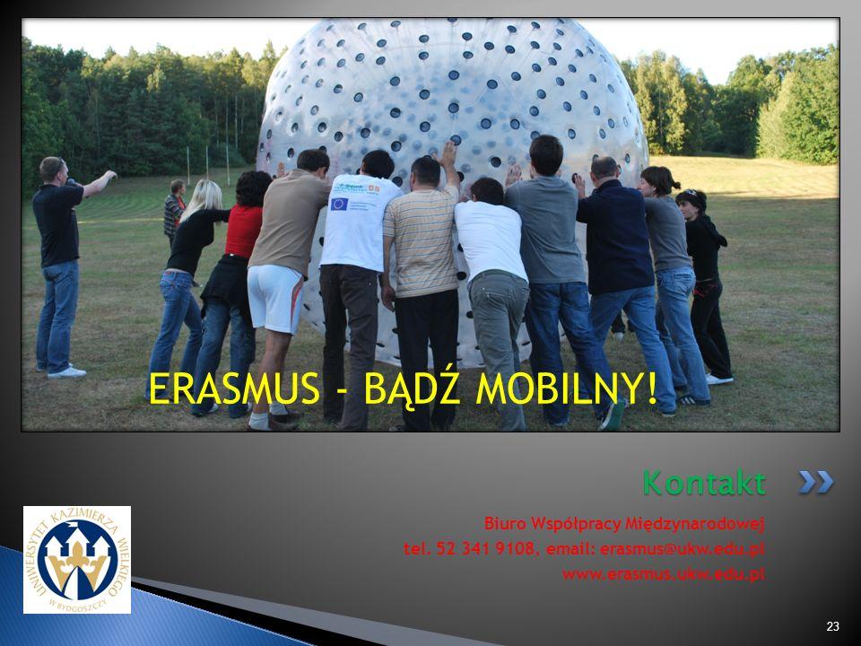 ERASMUS - BĄDŹ MOBILNY! Kontakt Biuro Współpracy Międzynarodowej