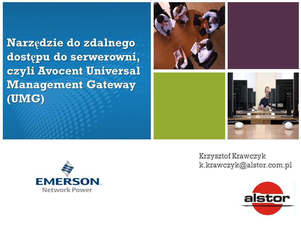 Narzędzie do zdalnego dostępu do serwerowni, czyli Avocent Universal Management Gateway (UMG)