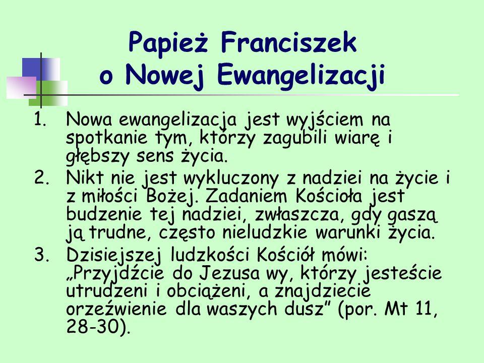 Papież Franciszek o Nowej Ewangelizacji