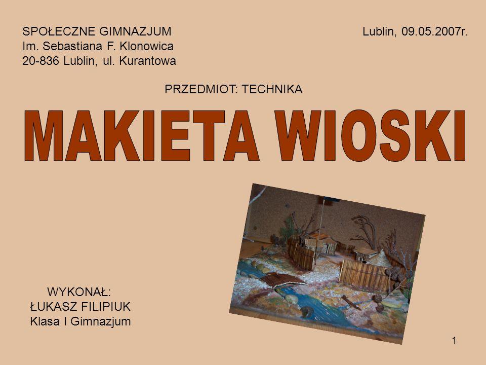 MAKIETA WIOSKI SPOŁECZNE GIMNAZJUM Lublin, 09.05.2007r.