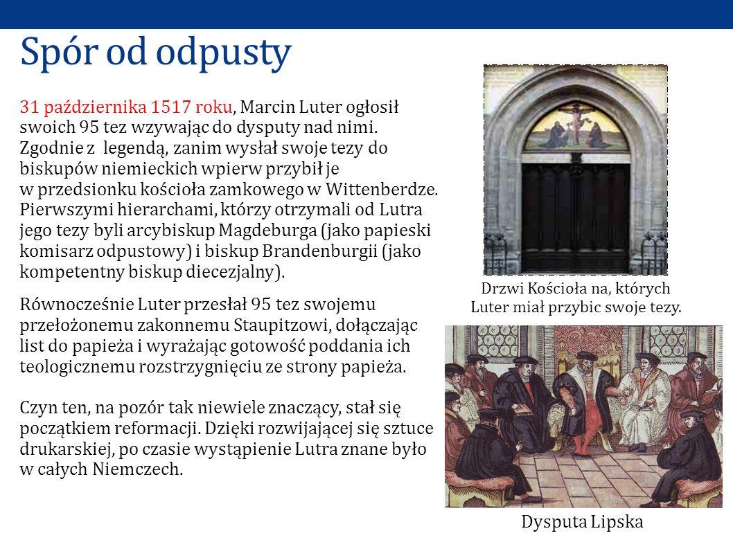 Drzwi Kościoła na, których Luter miał przybic swoje tezy.