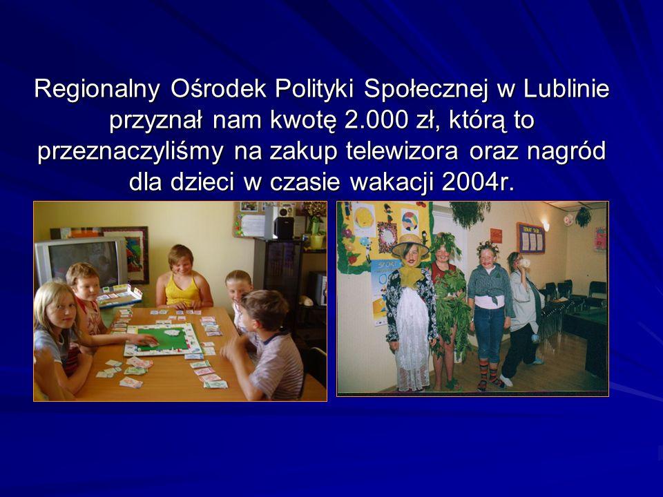 Regionalny Ośrodek Polityki Społecznej w Lublinie przyznał nam kwotę 2