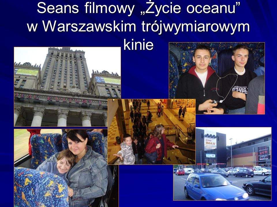 """Seans filmowy """"Życie oceanu w Warszawskim trójwymiarowym kinie"""