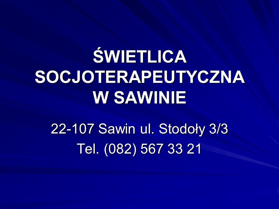 ŚWIETLICA SOCJOTERAPEUTYCZNA W SAWINIE