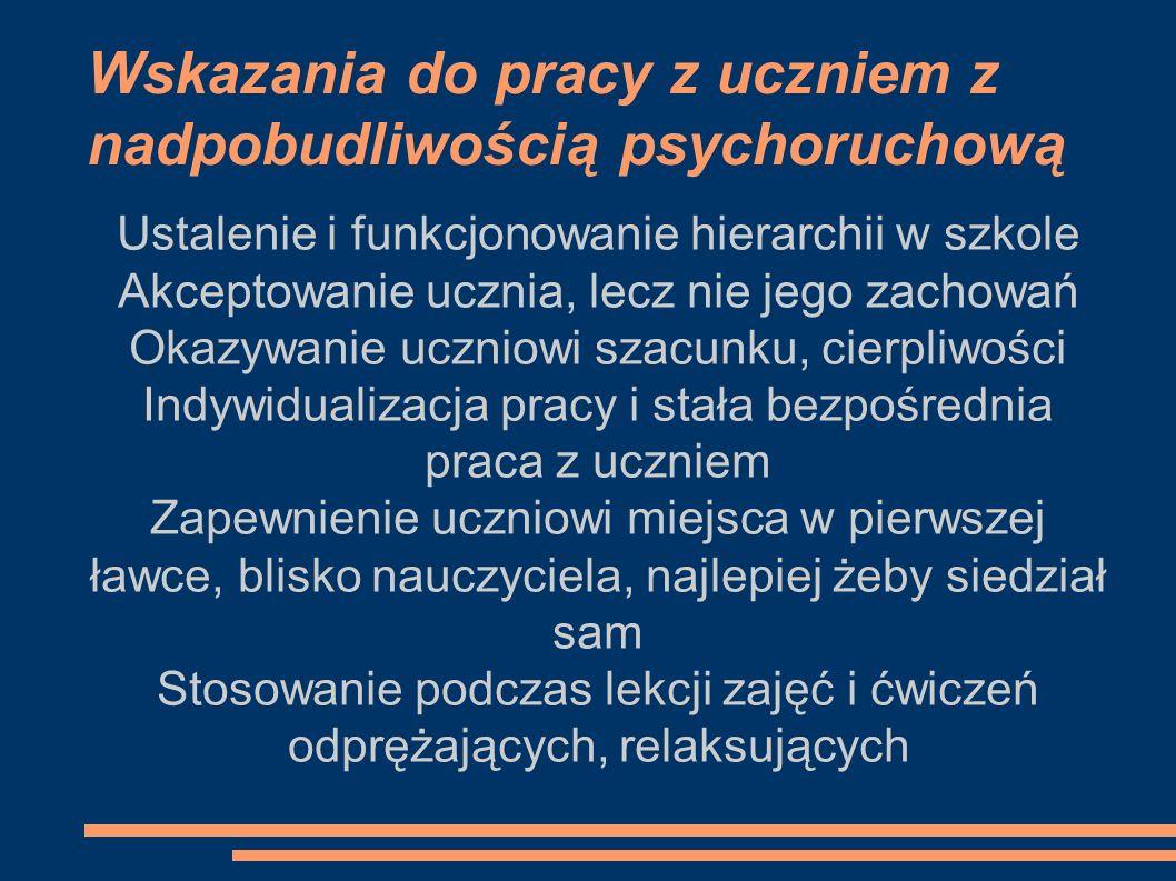 Wskazania do pracy z uczniem z nadpobudliwością psychoruchową