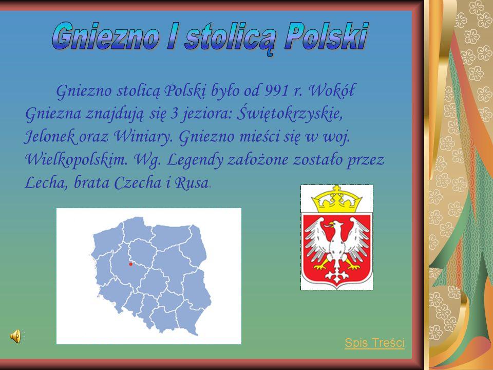 Gniezno I stolicą Polski