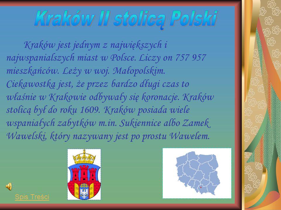 Kraków II stolicą Polski