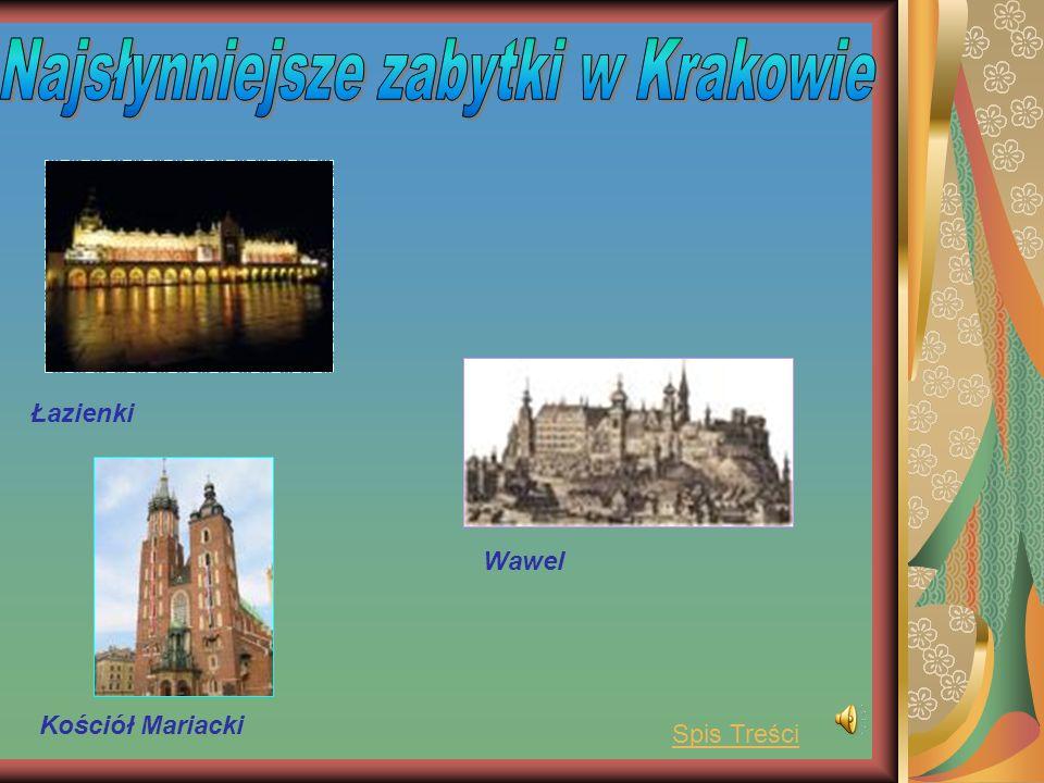 Najsłynniejsze zabytki w Krakowie