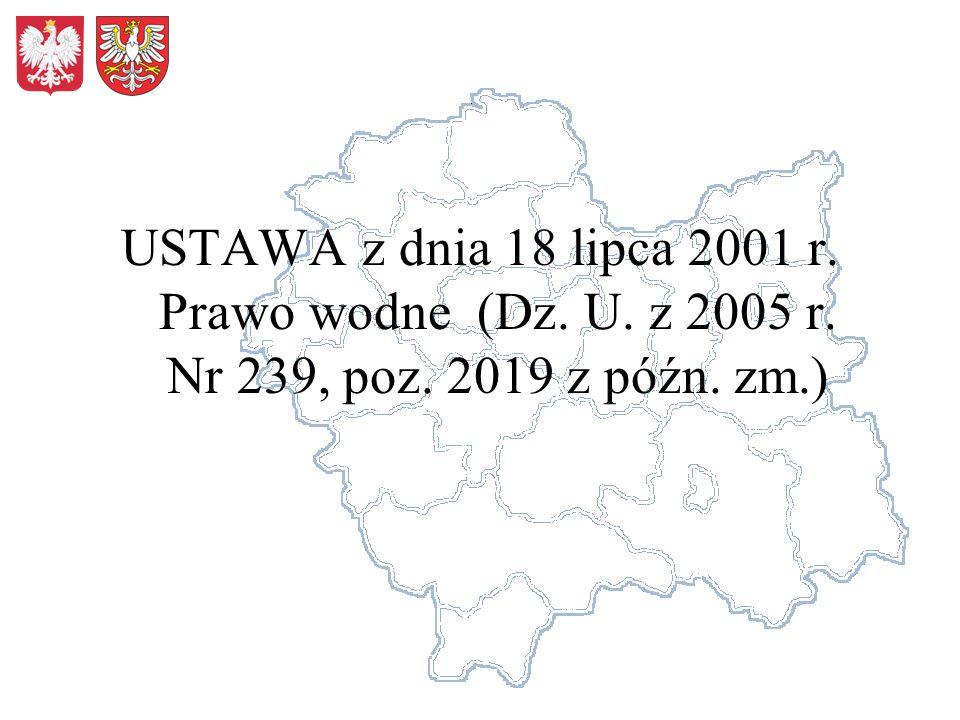 USTAWA z dnia 18 lipca 2001 r. Prawo wodne (Dz. U. z 2005 r