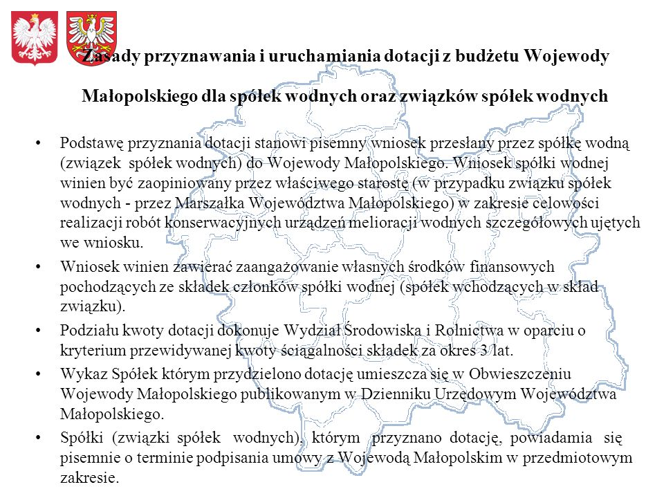 Zasady przyznawania i uruchamiania dotacji z budżetu Wojewody Małopolskiego dla spółek wodnych oraz związków spółek wodnych