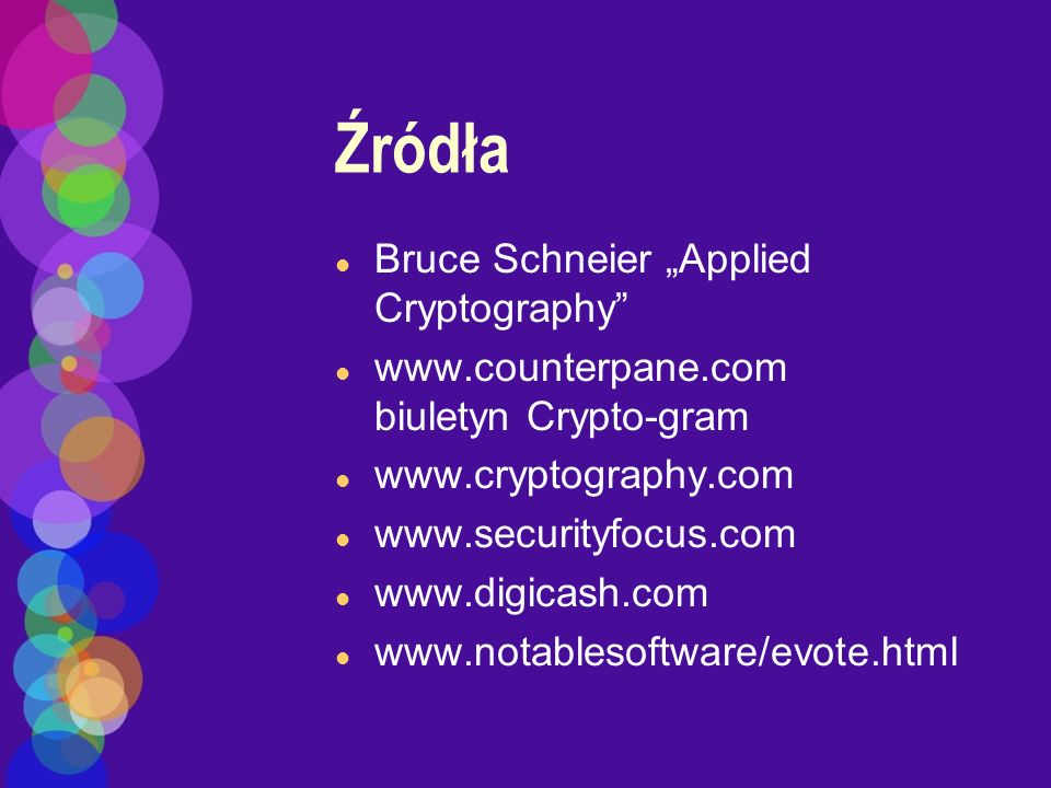 "Źródła Bruce Schneier ""Applied Cryptography"