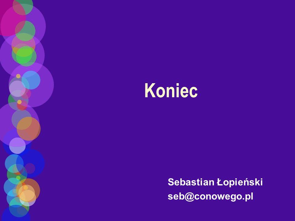 Sebastian Łopieński seb@conowego.pl