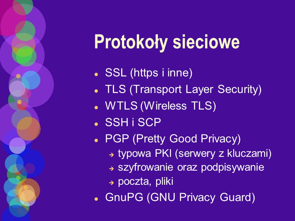 Protokoły sieciowe SSL (https i inne) TLS (Transport Layer Security)