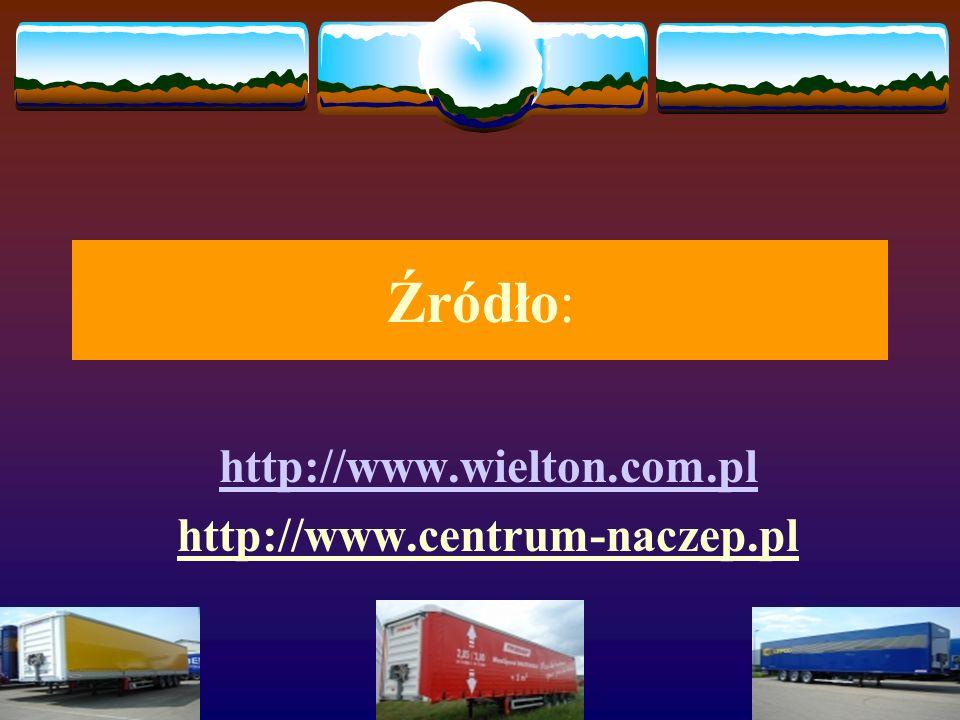 http://www.wielton.com.pl http://www.centrum-naczep.pl