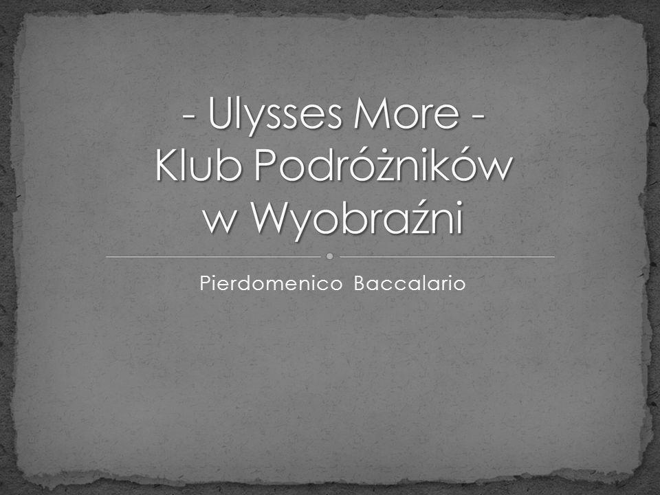 - Ulysses More - Klub Podróżników w Wyobraźni