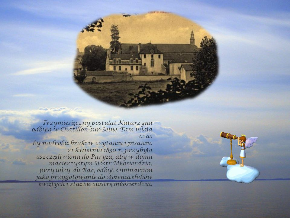 Trzymiesięczny postulat Katarzyna odbyła w Chatillon-sur-Seine