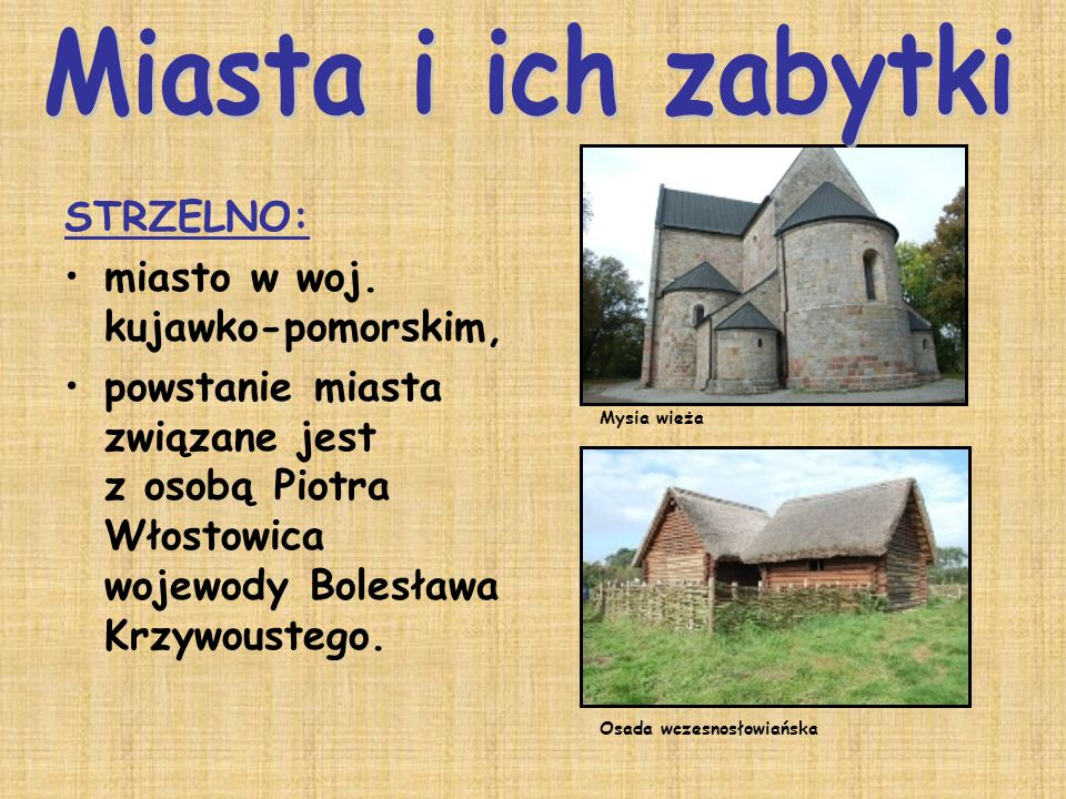 Miasta i ich zabytki STRZELNO: miasto w woj. kujawko-pomorskim,