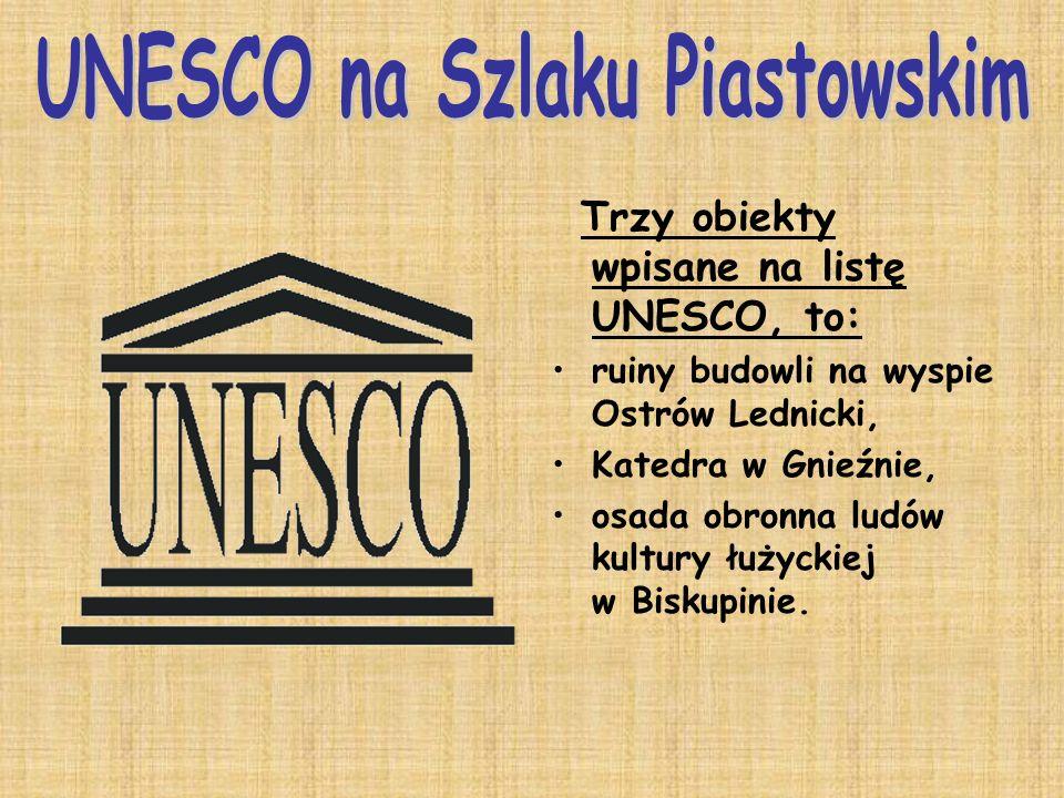 UNESCO na Szlaku Piastowskim