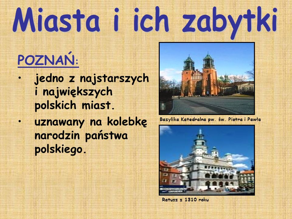 Miasta i ich zabytki POZNAŃ: