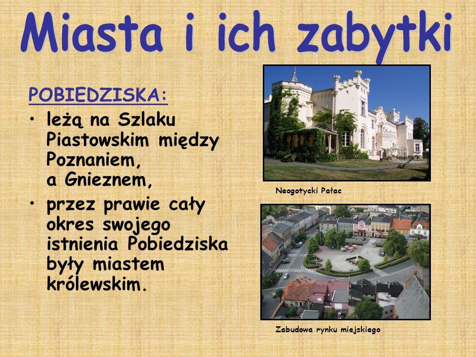 Miasta i ich zabytki POBIEDZISKA: