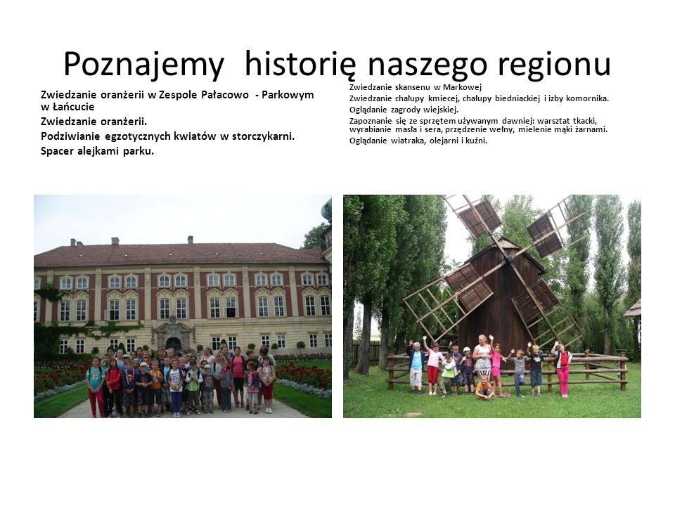 Poznajemy historię naszego regionu