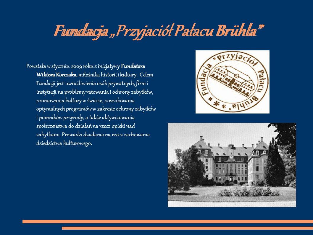 """Fundacja """"Przyjaciół Pałacu Brühla"""