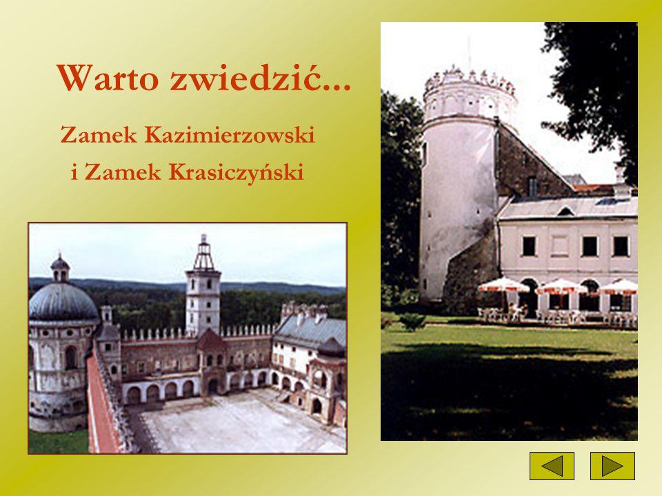 Warto zwiedzić... Zamek Kazimierzowski i Zamek Krasiczyński