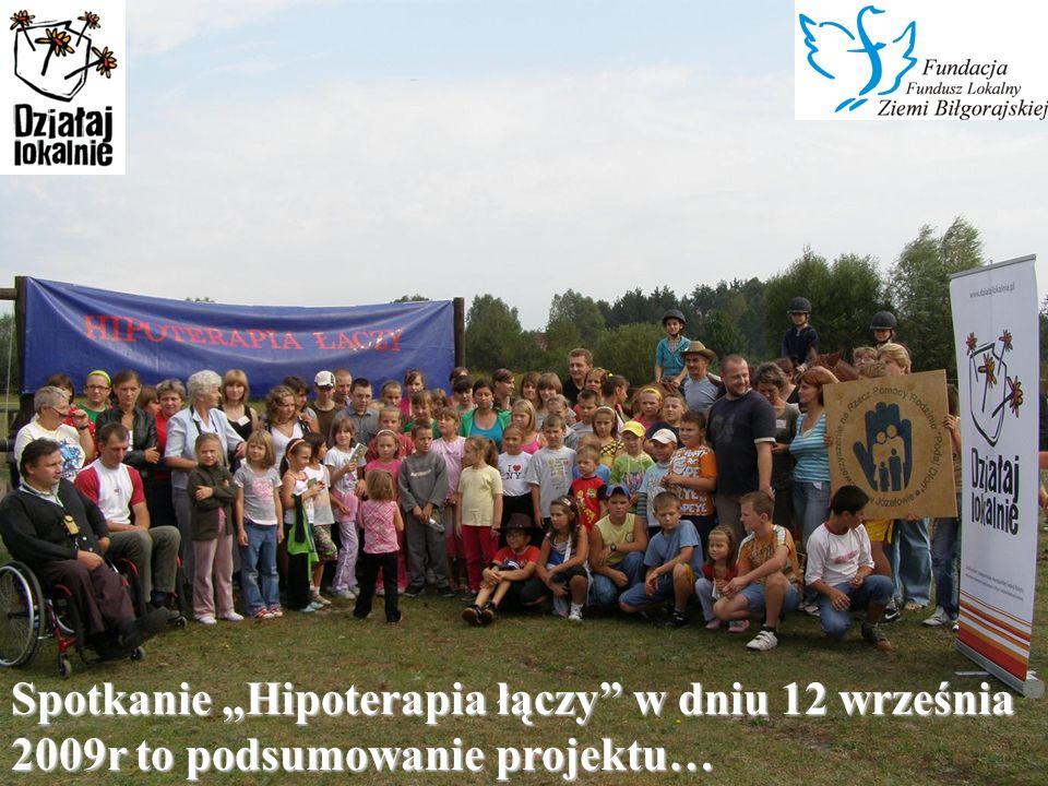 """Spotkanie """"Hipoterapia łączy w dniu 12 września 2009r to podsumowanie projektu…"""