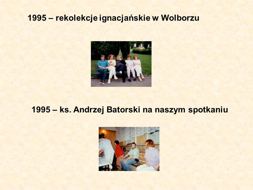 1995 – rekolekcje ignacjańskie w Wolborzu