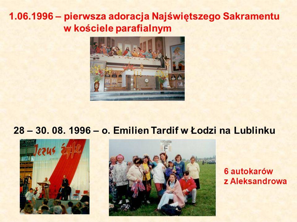 28 – 30. 08. 1996 – o. Emilien Tardif w Łodzi na Lublinku