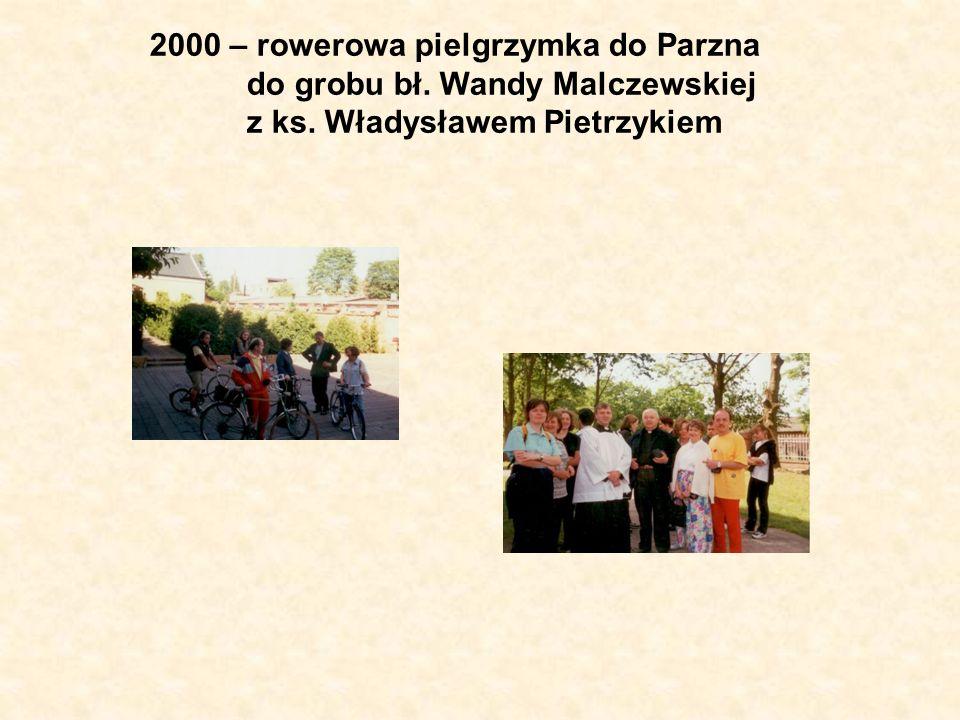 2000 – rowerowa pielgrzymka do Parzna do grobu bł