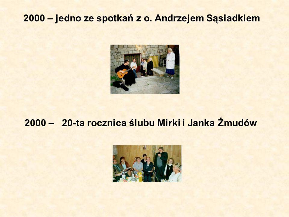 2000 – jedno ze spotkań z o. Andrzejem Sąsiadkiem