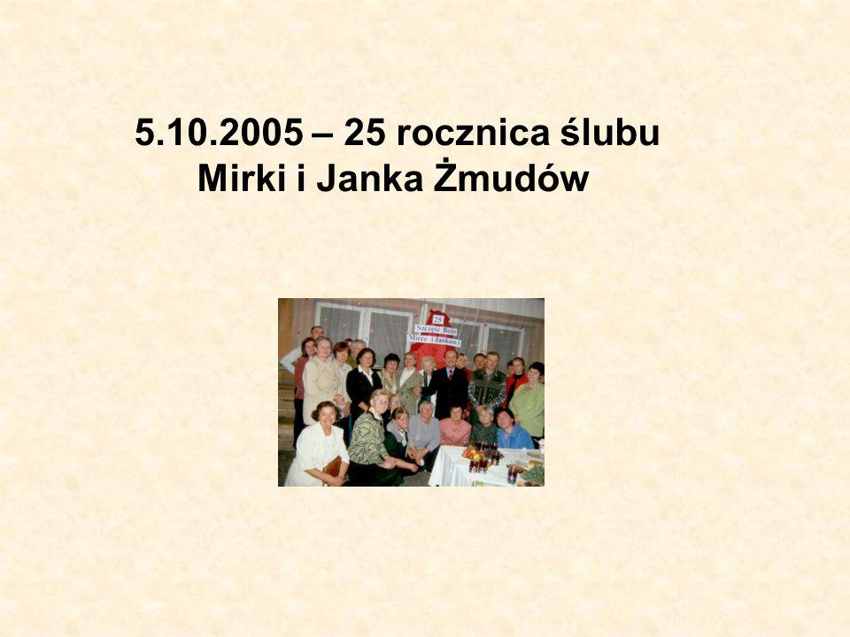 5.10.2005 – 25 rocznica ślubu Mirki i Janka Żmudów