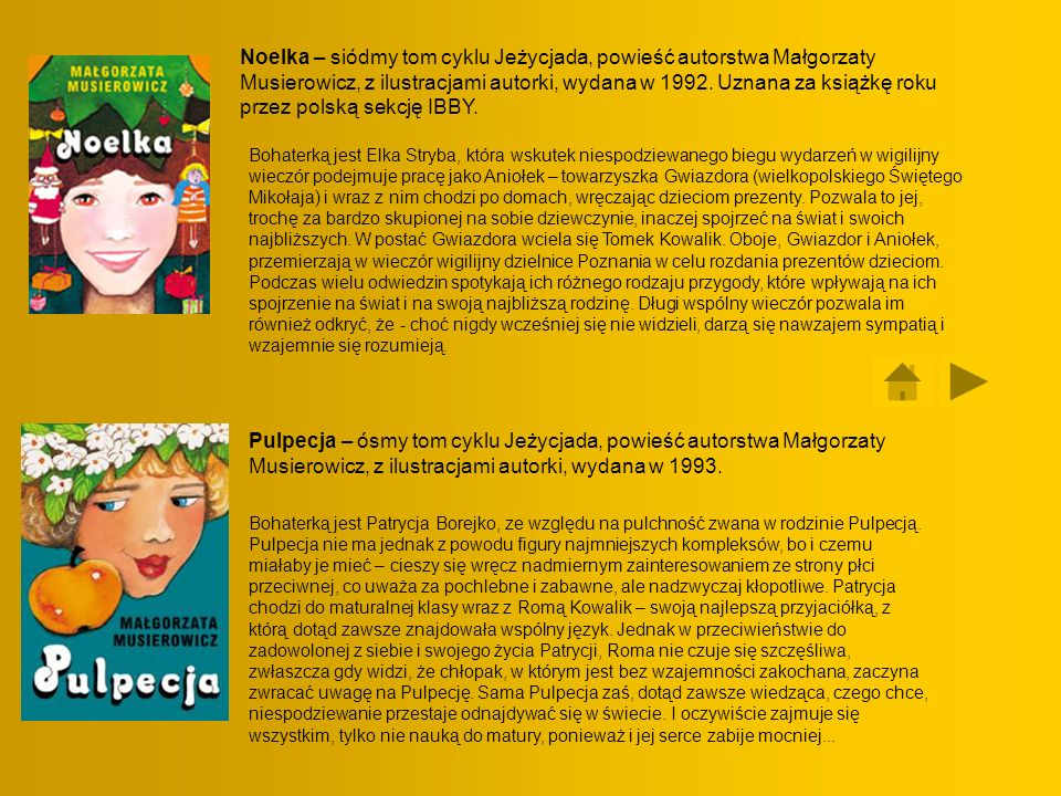 Noelka – siódmy tom cyklu Jeżycjada, powieść autorstwa Małgorzaty Musierowicz, z ilustracjami autorki, wydana w 1992. Uznana za książkę roku przez polską sekcję IBBY.