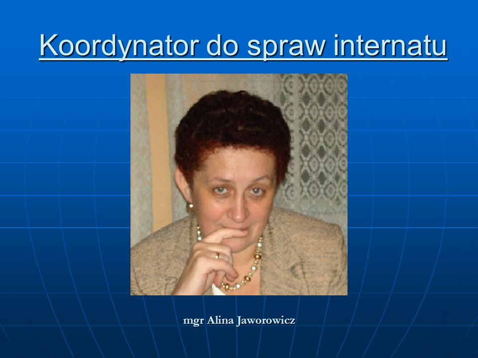 Koordynator do spraw internatu
