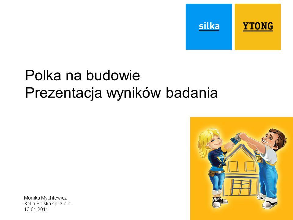 Polka na budowie Prezentacja wyników badania