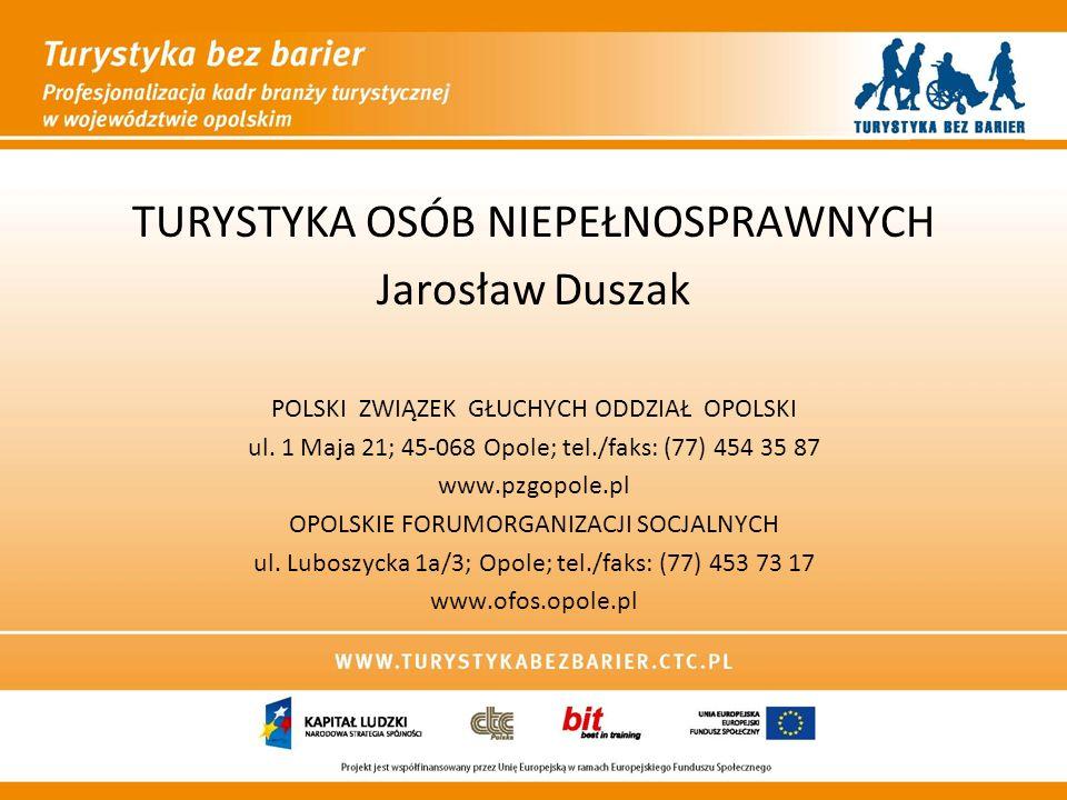 TURYSTYKA OSÓB NIEPEŁNOSPRAWNYCH Jarosław Duszak