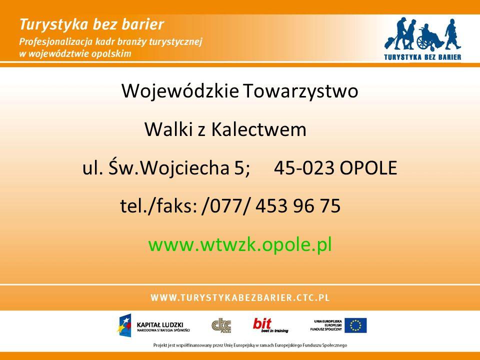 Wojewódzkie Towarzystwo Walki z Kalectwem ul. Św