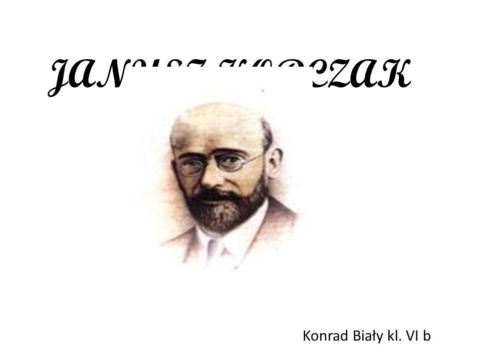 JANUSZ KORCZAK Konrad Biały kl. VI b