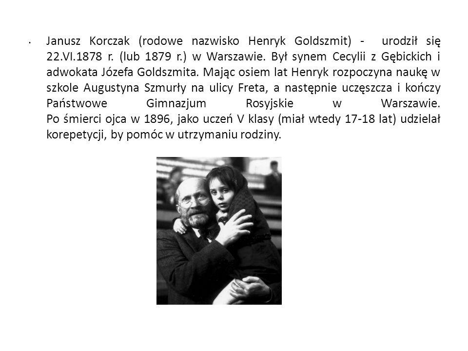 Janusz Korczak (rodowe nazwisko Henryk Goldszmit) - urodził się 22. VI